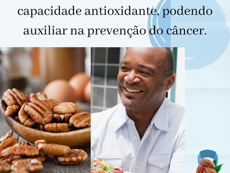 #NovembroAzul: A noz-pecan pode auxiliar na prevenção ao câncer