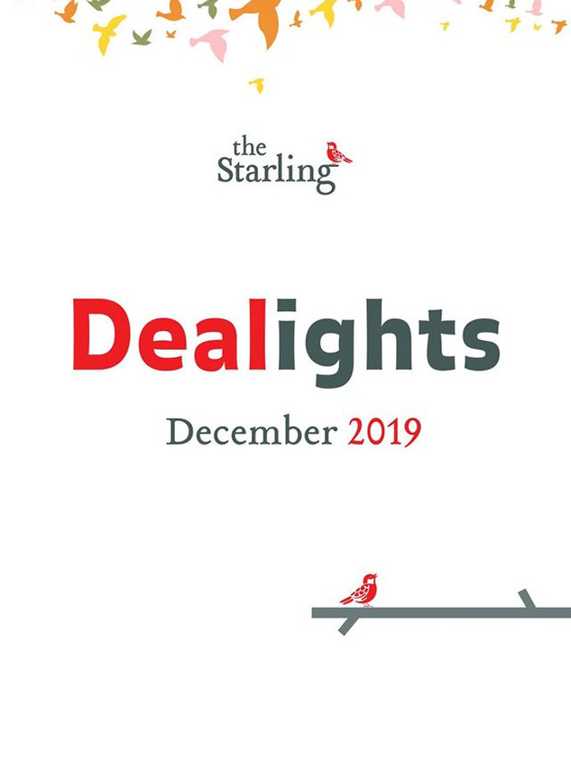 The Starling Dealights in Dec 2019