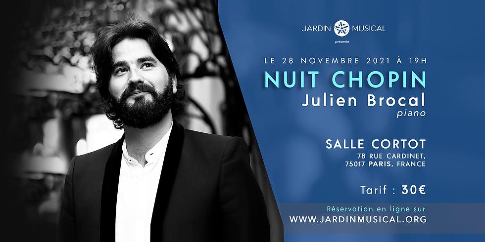 NUIT CHOPIN - Julien Brocal, piano >> à PARIS