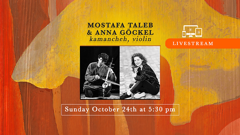 LIVESTREAM : 24 Oct à 17h30 Mostafa Taleb et Anna Göckel
