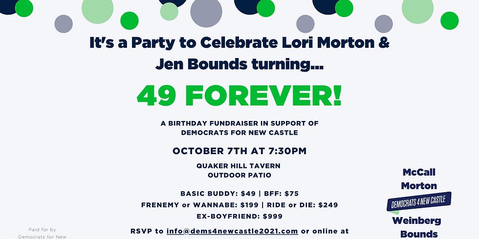 Lori Morton & Jen Bounds are turning 49 4-eva!