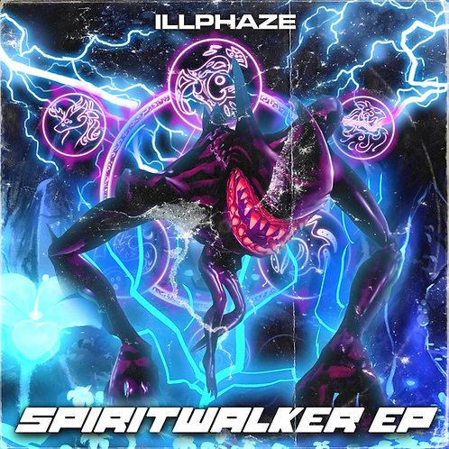 IllPhaze - Spiritwalker EP