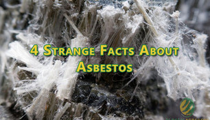 4 Strange Facts About Asbestos.