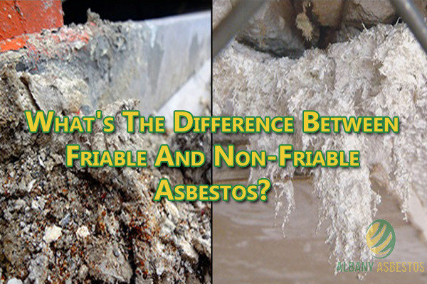 What's the difference between friable and non-friable asbestos?