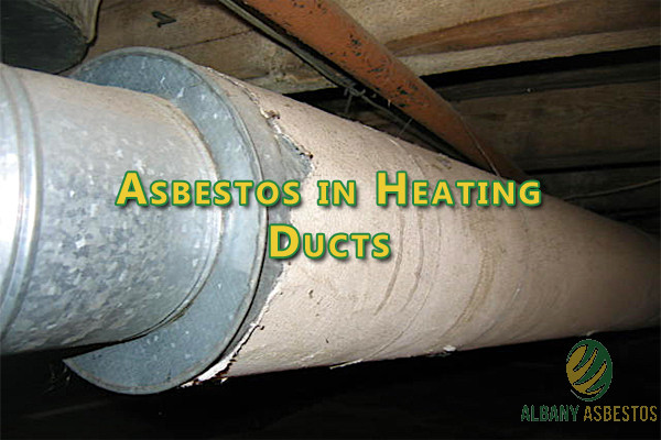 Asbestos in Heating Ducts