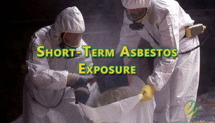 Short-Term Asbestos Exposure.