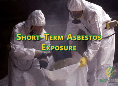Short-Term Asbestos Exposure.