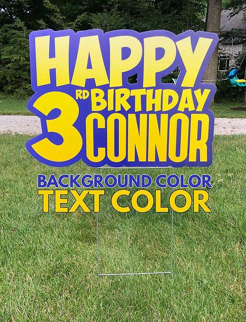 Custom Shape Birthday Yard Sign
