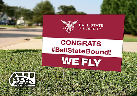 Ball State Yard Sign