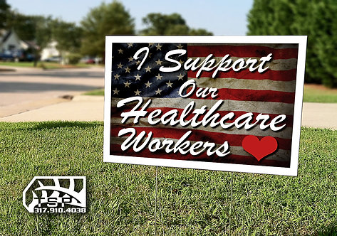 Healthcare Worker Yard Sign