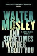 And Sometimes I Wonder About You (Leonid McGill Series, 5)