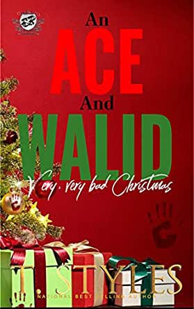 An Ace and Walid Very, Very Bad Christmas