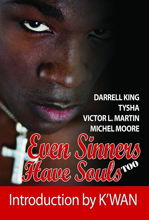 Even Sinners Have Souls Too