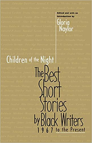 Children of the Night: The Best Short Stories by Black Writers, 1967 to the Pres