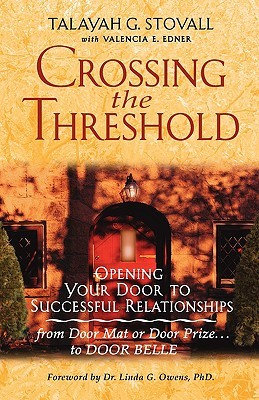 Crossing the Threshold: Opening Your Door to Successful Relationships