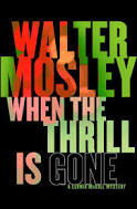 When the Thrill is Gone (Leonid McGill Series, 3)