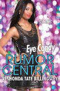 Eye Candy (Rumor Central Book 6)