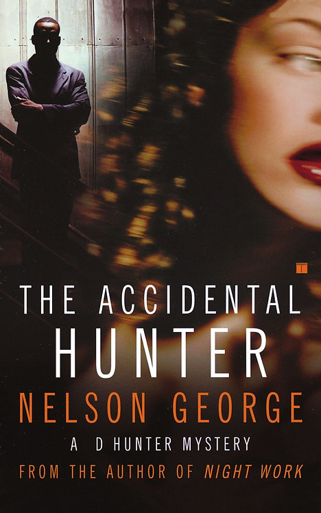 The Accidental Hunter