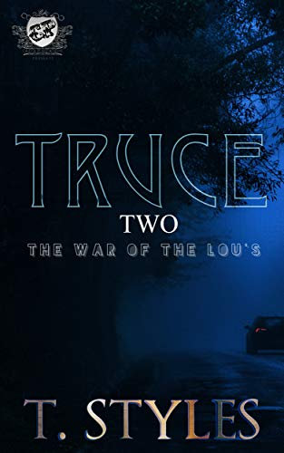 Truce 2: The War of Lou's