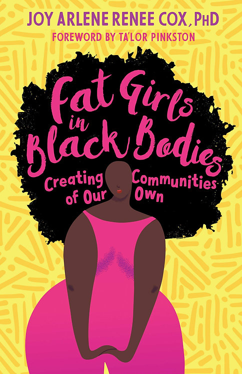 Fat Girls in Black Bodies
