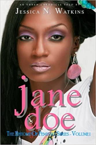 Jane Doe - The Epitome Of Femistry Series Vol 1