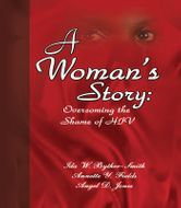 A Woman's Story: Overcoming the Shame of HIV