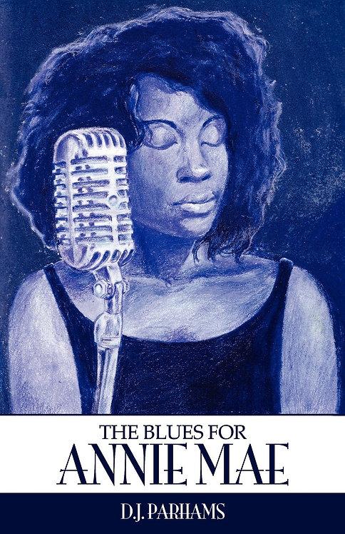 The Blues For Annie Mae