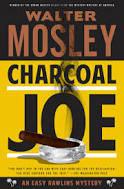 Charcoal Joe (Easy Rawlins series, 14)