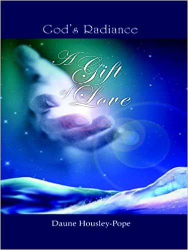 God's Radiance - A Gift of Love
