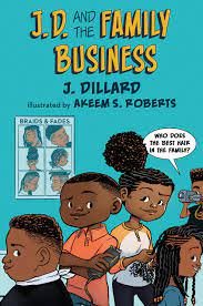 J.D. and the Family Business (J.D. the Kid Barber)