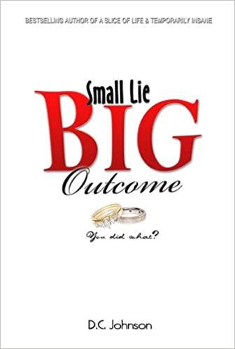 Small Lie, Big Outcome