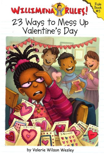 Willimena Rules! Rule Book #5: 23 Ways to Mess Up Valentine's Day