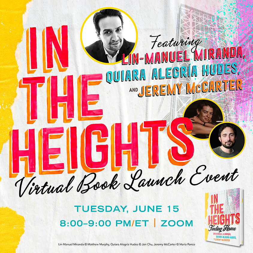 In The Heights w/Lin-Manuel Miranda Virtual Book Launch