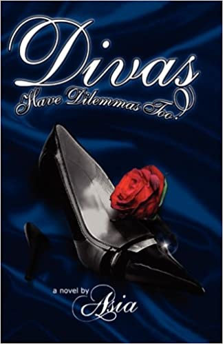 Divas Have Dilemmas Too