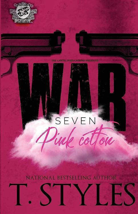 War 7: Pink Cotton