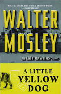 A Little Yellow Dog (Easy Rawlins series, 5)