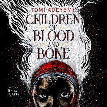 Children of Blood and Bone: Legacy of Orisha, Book 1