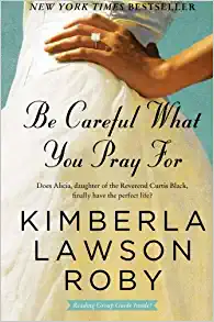 Be Careful What You Pray For (Book 7 of the Curtis Black series)