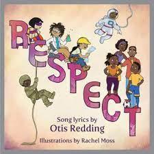 Respect: A Children's Picture Book (LyricPop)