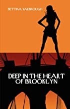 Deep In The Heart of Brooklyn