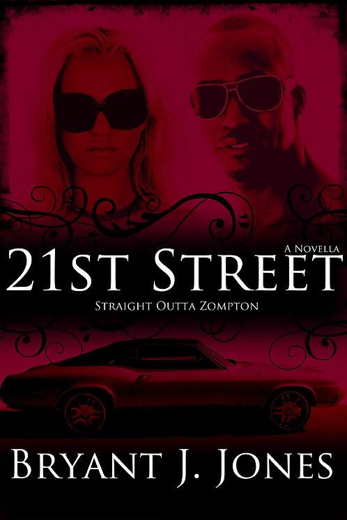 21st Street: Straight Outta Zompton