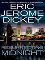 Resurrecting Midnight (Gideon Series Bk 4)