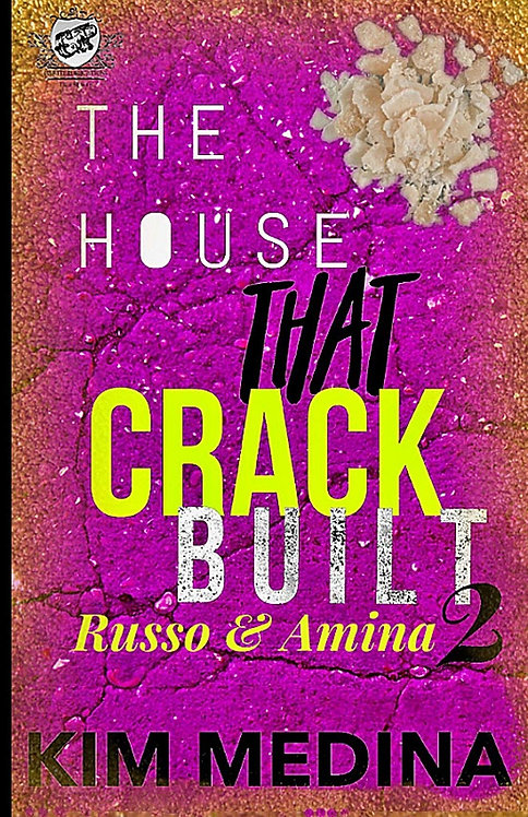 The House That Crack Built 2: Russo & Amina