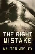 The Right Mistake (Socrates Fortlow,  3)