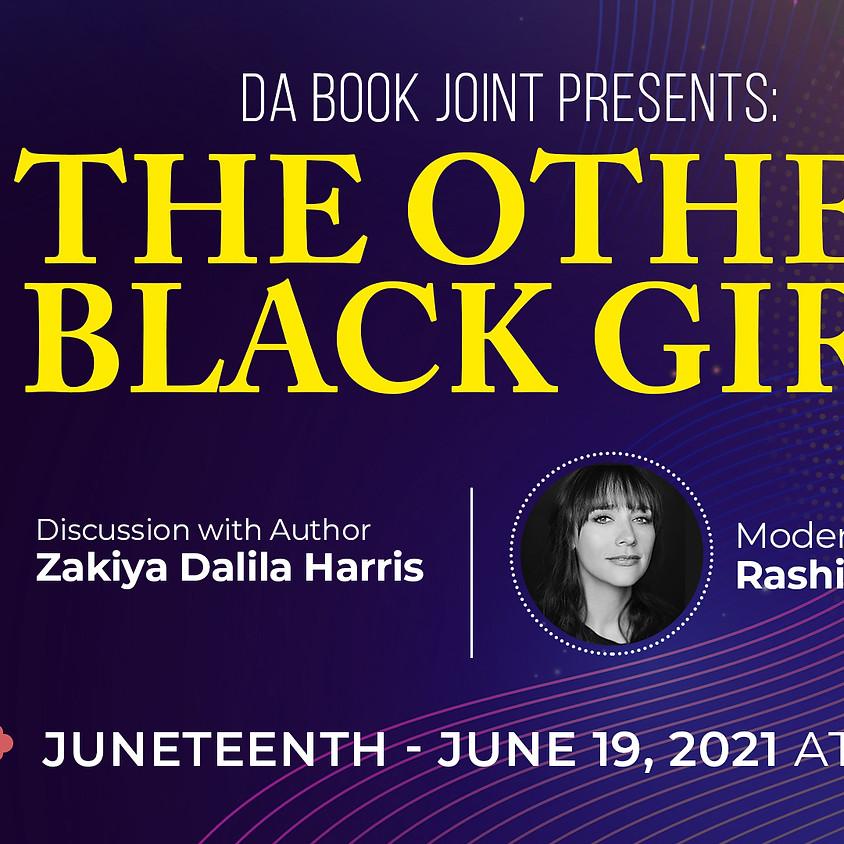 Book Talk: The Other Black Girl w/Zakiya Dalila Harris and Rashida Jones