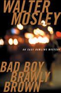 Bad Boy Brawly Brown (Easy Rawlins series, 7)