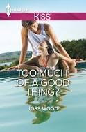 Too Much of a Good Thing (Book 2 of the Curtis Black series)