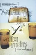 Walkin' the Dog (Socrates Fortlow,  2)