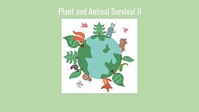Plant and Animal Survival pt 2 - _Page_0