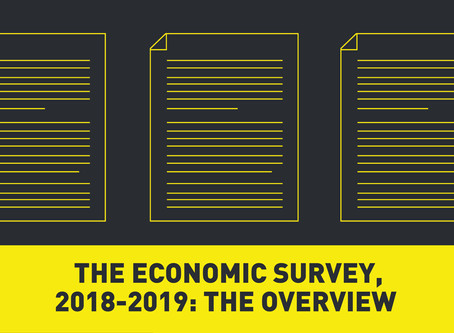 The Economic Survey, 2018-2019: An Overview